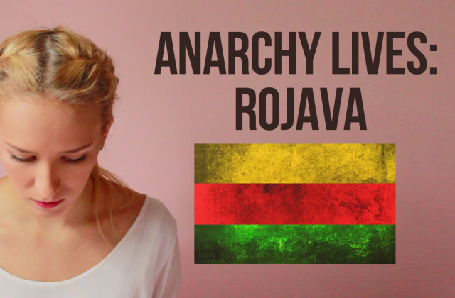 anarchy rojava